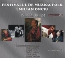 """Festivalul de muzică folk """"Emilian Onciu"""" – In Memoriam"""