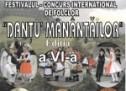 """Festivalul concurs internațional de folclor """"Danțu Mânânțăilor"""""""