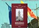 """Lansare de carte """"Mădăras. Contribuție monografică"""""""